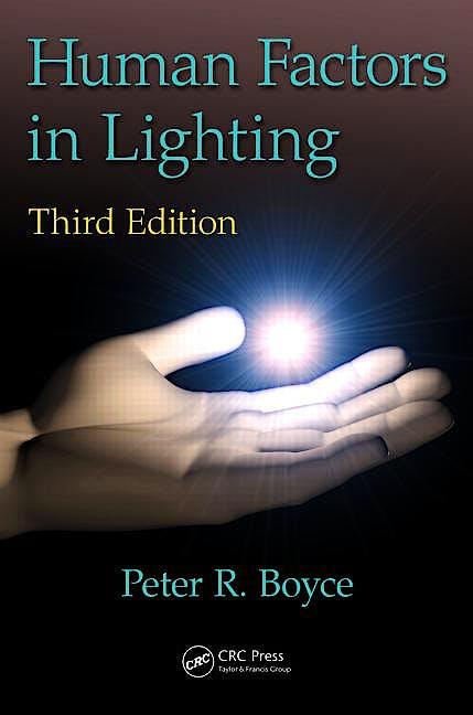 Portada del libro 9781439874882 Human Factors in Lighting