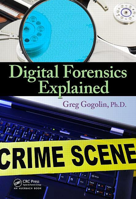 Portada del libro 9781439874950 Digital Forensics Explained