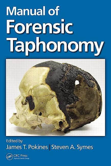 Portada del libro 9781439878415 Manual of Forensic Taphonomy