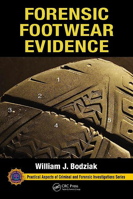 Portada del libro 9781439887271 Forensic Footwear Evidence (Practical Aspects of Criminal and Forensic Investigation Series)