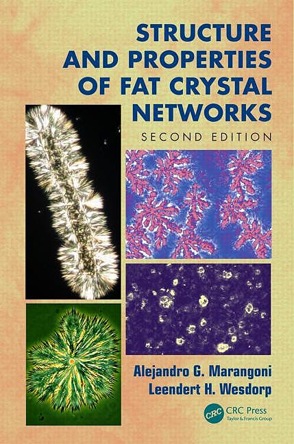 Portada del libro 9781439887622 Structure and Properties of Fat Crystal Networks