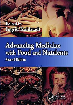 Portada del libro 9781439887721 Advancing Medicine with Food and Nutrients
