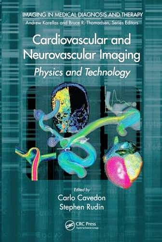Portada del libro 9781439890561 Cardiovascular and Neurovascular Imaging: Physics and Technology