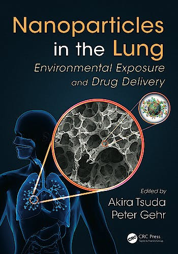 Portada del libro 9781439892794 Nanoparticles in the Lung. Environmental Exposure and Drug Delivery