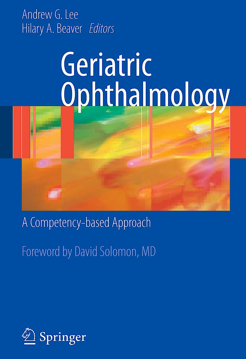 Portada del libro 9781441900098 Geriatric Ophthalmology. A Competency-Based Approach