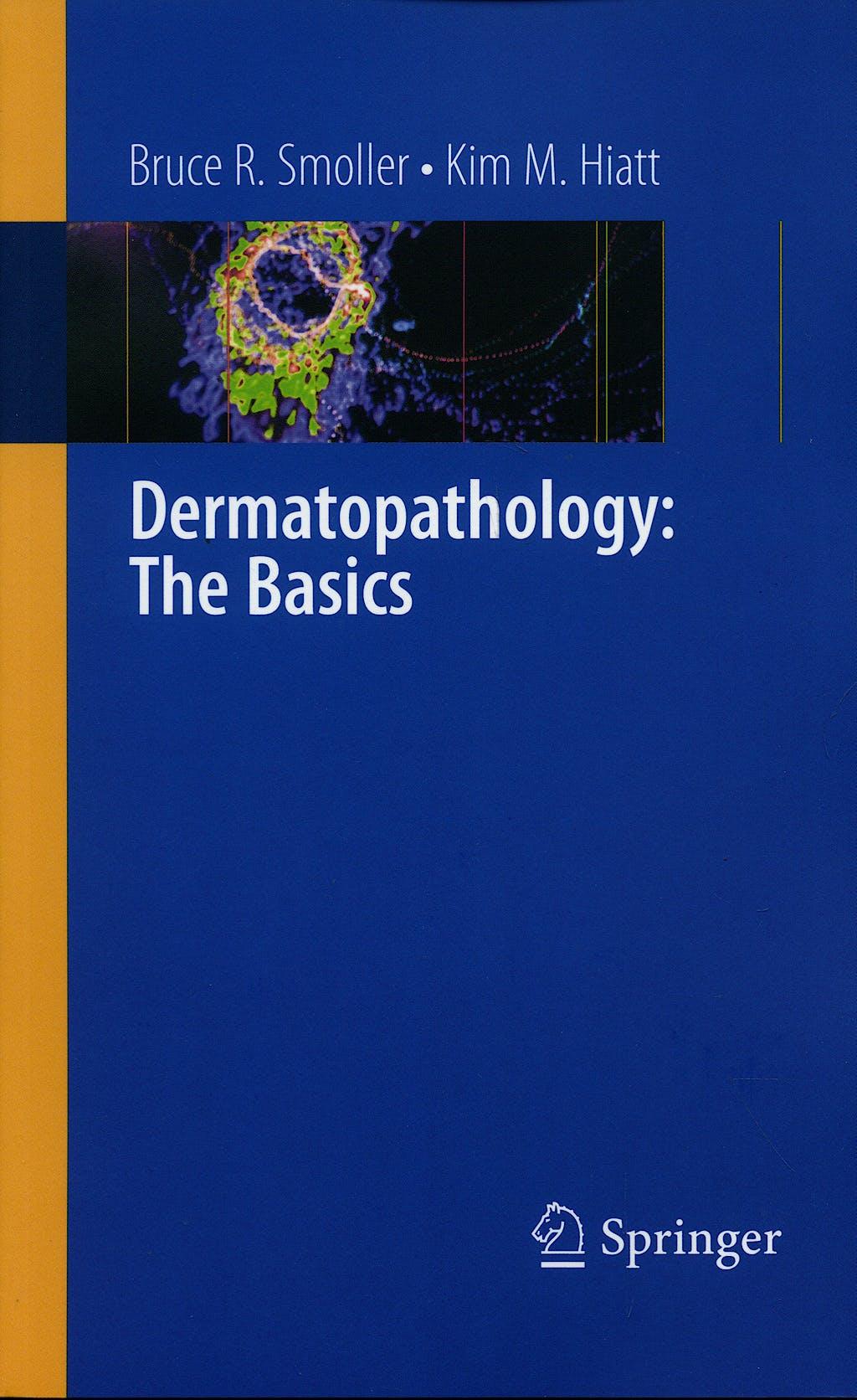 Portada del libro 9781441900234 Dermatopathology: The Basics
