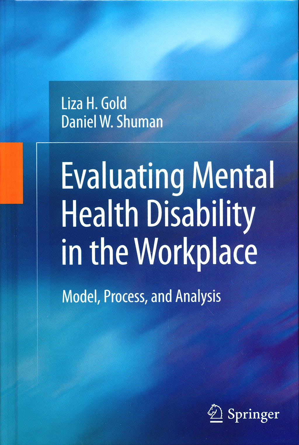 Portada del libro 9781441901514 Evaluating Mental Health Disability in the Workplace
