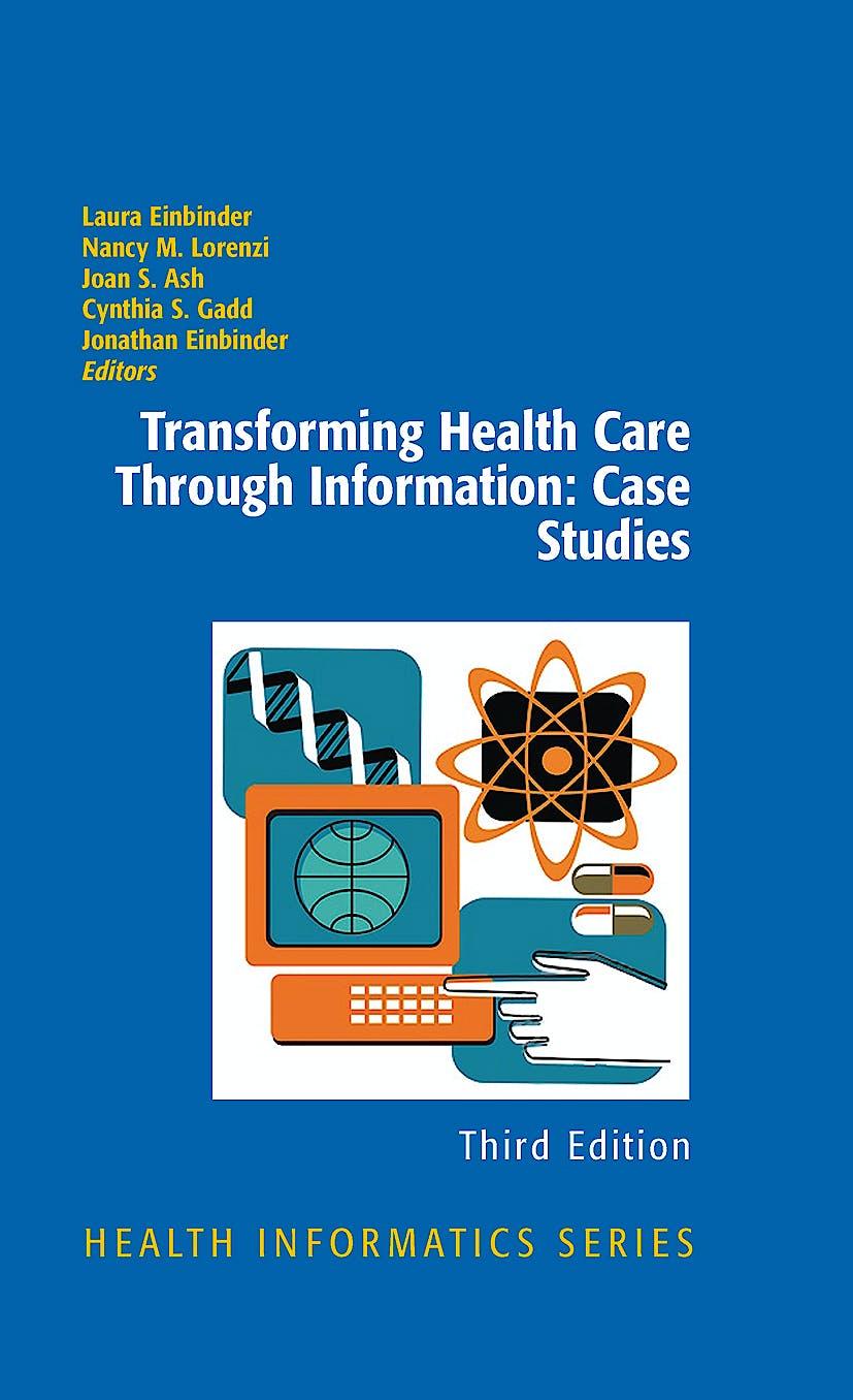 Portada del libro 9781441902689 Transforming Health Care through Information: Case Studies