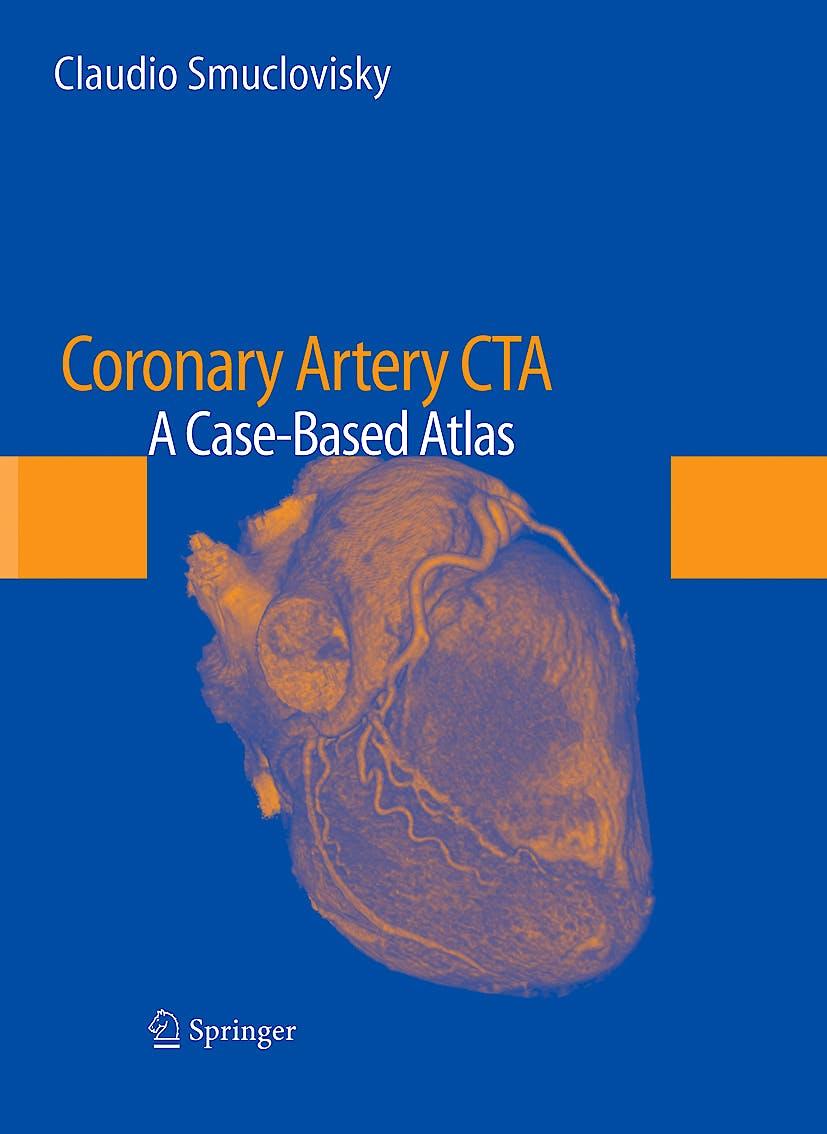Portada del libro 9781441904300 Coronary Artery Cta. a Case-Based Atlas