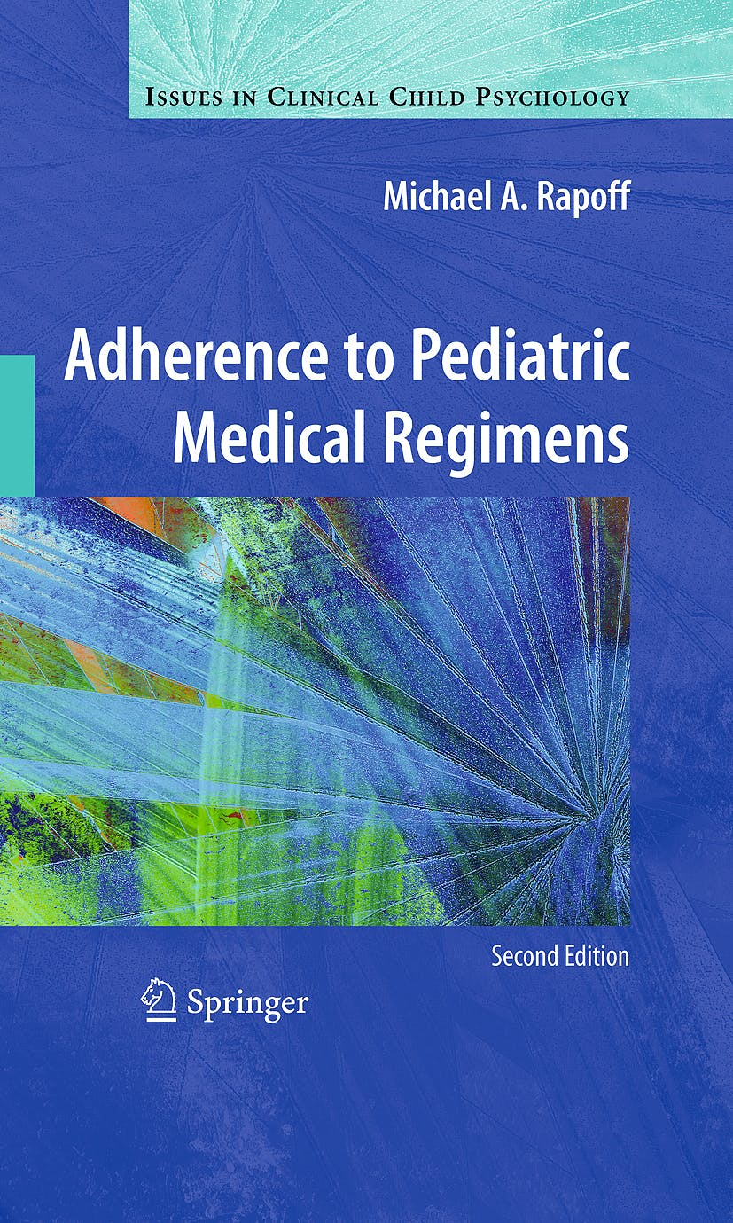 Portada del libro 9781441905697 Adherence to Pediatric Medical Regimens