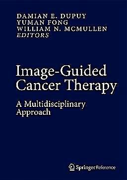 Portada del libro 9781441907509 Image-Guided Cancer Therapy. a Multidisciplinary Approach