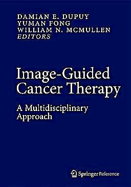 Portada del libro 9781441907523 Image-Guided Cancer Therapy. a Multidisciplinary Approach + Online Access