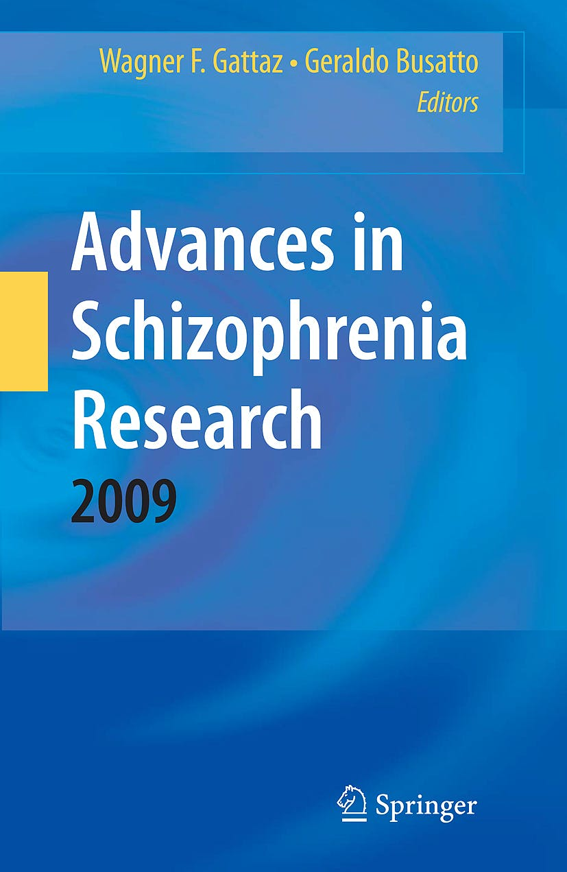 Portada del libro 9781441909121 Advances in Schizophrenia Research 2009