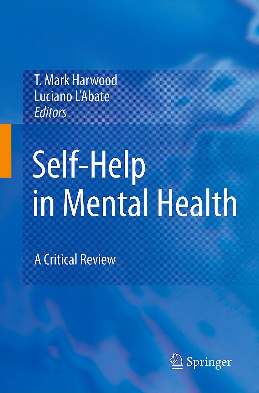 Portada del libro 9781441910981 Self-Help in Mental Health. a Critical Review