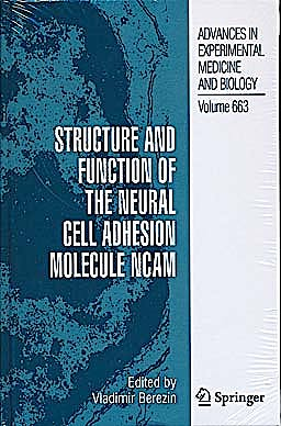 Portada del libro 9781441911698 Structure and Function of the Neural Cell Adhesion Molecule Ncam