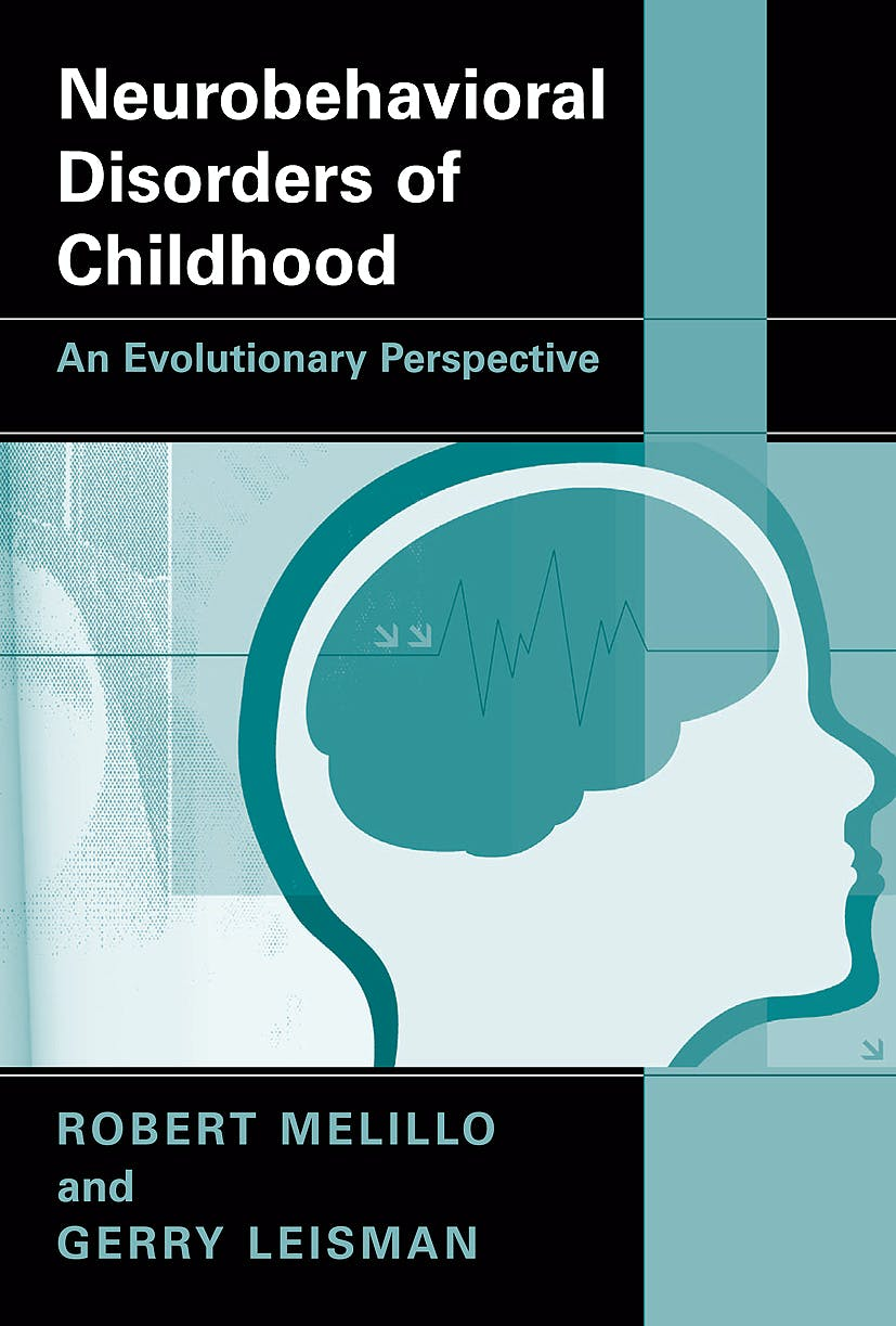 Portada del libro 9781441912329 Neurobehavioral Disorders of Childhood. An Evolutionary Perspective (Softcover)