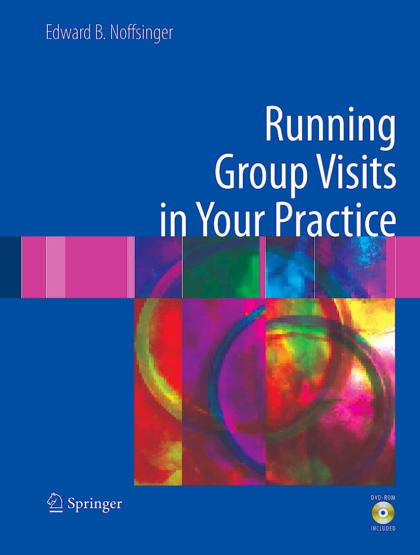 Portada del libro 9781441914132 Running Group Visits in Your Practice + DVD-ROM