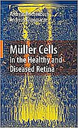 Portada del libro 9781441916716 Müller Cells in the Healthy and Diseased Retina