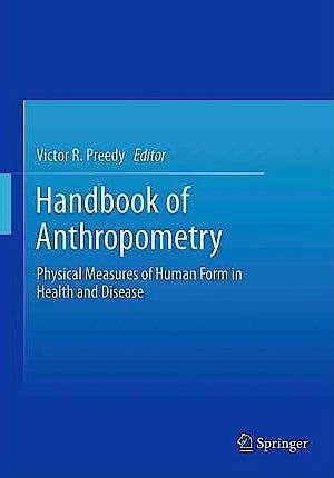 Portada del libro 9781441917874 Handbook of Anthropometry. Physical Measures of Human Form in Health and Disease, 4 Vols.
