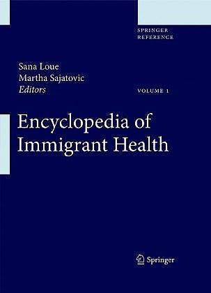 Portada del libro 9781441956552 Encyclopedia of Immigrant Health, 3 Vols.