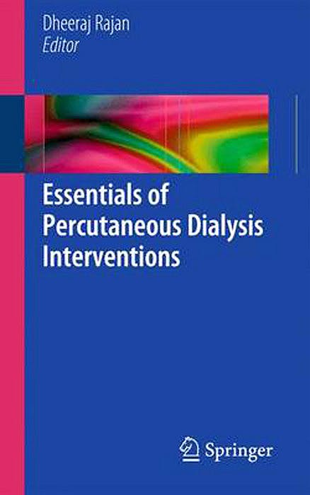 Portada del libro 9781441956569 Essentials of Percutaneous Dialysis Interventions