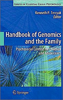 Portada del libro 9781441957993 Handbook of Genomics and the Family. Psychosocial Context for Children and Adolescents (Issues in Clinical Child Psychology)