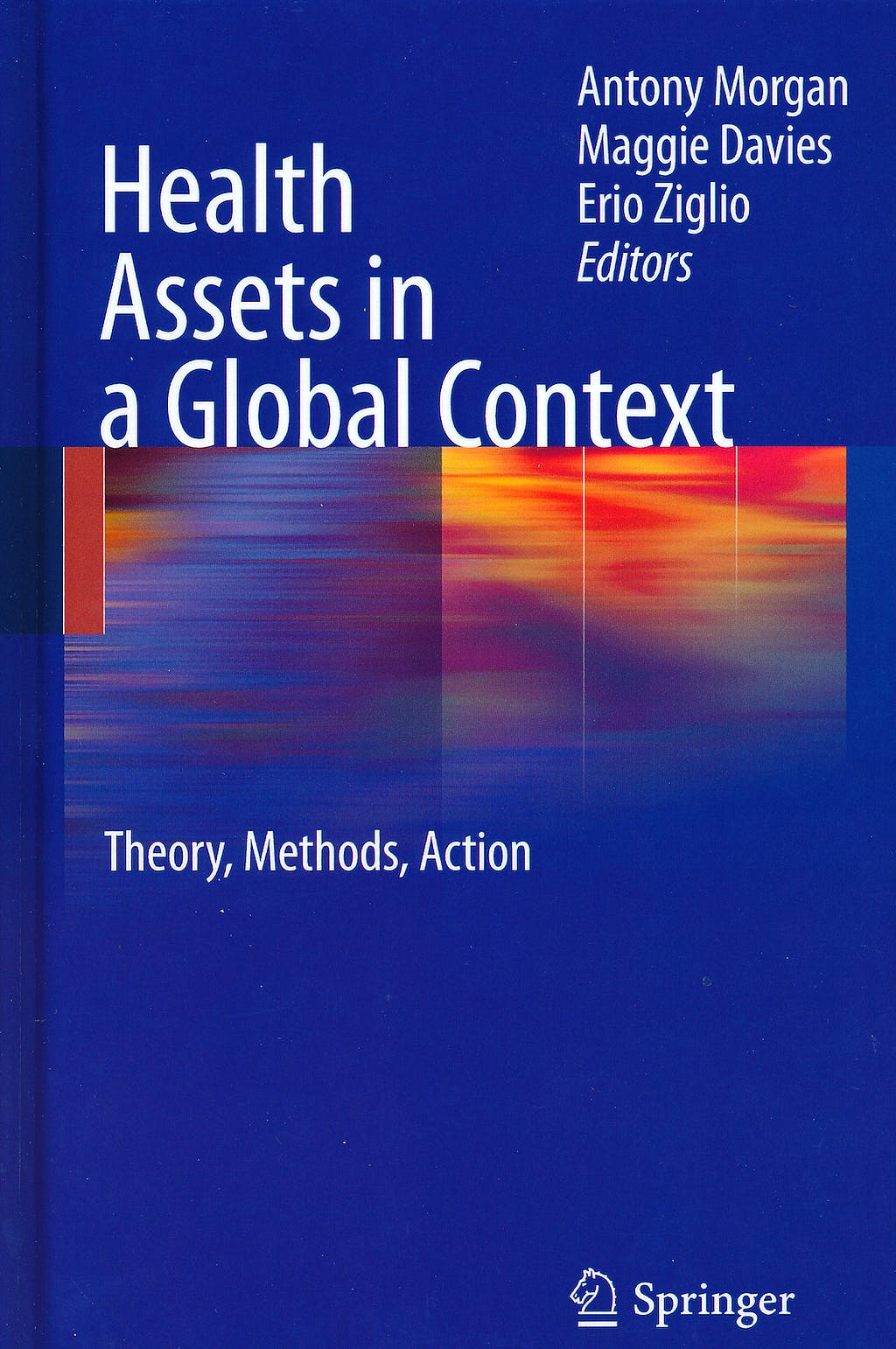 Portada del libro 9781441959201 Health Assets in a Global Context. Theory, Methods, Action