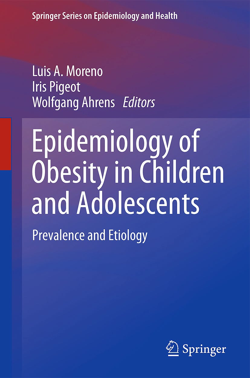 Portada del libro 9781441960382 Epidemiology of Obesity in Children and Adolescents. Prevalence and Etiology (Springer Series on Epidemiology and Public Health)
