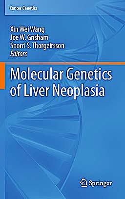 Portada del libro 9781441960818 Molecular Genetics of Liver Neoplasia (Cancer Genetics)