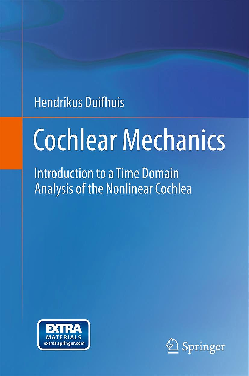 Portada del libro 9781441961167 Cochlear Mechanics. Introduction to a Time Domain Analysis of the Nonlinear Cochlea
