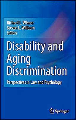 Portada del libro 9781441962928 Disability and Aging Discrimination. Perspectives in Law and Psychology