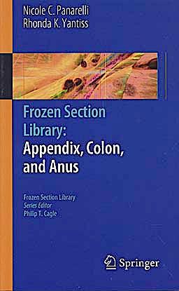 Portada del libro 9781441965837 Frozen Section Library, Vol. 4: Appendix, Colon and Anus