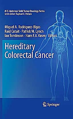 Portada del libro 9781441966025 Hereditary Colorectal Cancer (M.D. Anderson Solid Tumor Oncology, Vol. 5)