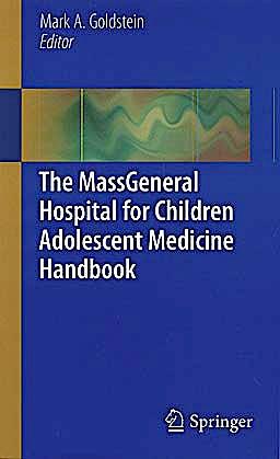 Portada del libro 9781441968449 The Massgeneral Hospital for Children Adolescent Medicine Handbook