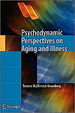 Portada del libro 9781441969729 Psychodynamic Perspectives on Aging and Illness
