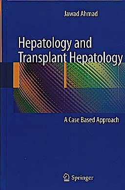 Portada del libro 9781441970848 Hepatology and Transplant Hepatology. a Case Based Approach