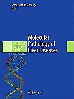 Portada del libro 9781441971067 Molecular Pathology of Liver Diseases (Molecular Pathology Library, Vol. 5)