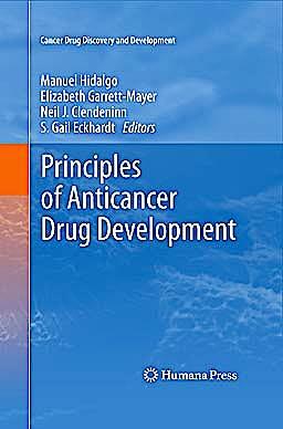 Portada del libro 9781441973573 Principles of Anticancer Drug Development (Cancer Drug Discovery and Development)