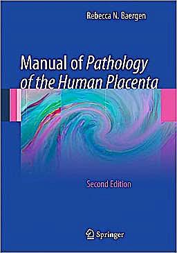 Portada del libro 9781441974938 Manual of Pathology of the Human Placenta