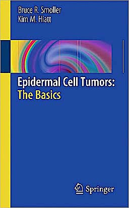 Portada del libro 9781441977038 Epidermal Cell Tumors: The Basics