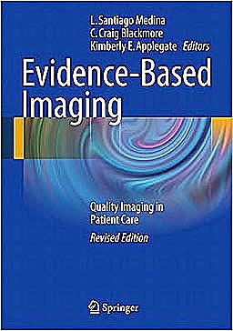 Portada del libro 9781441977762 Evidence-Based Imaging. Improving Quality of Imaging in Patient Care