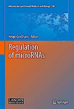 Portada del libro 9781441978226 Regulation of Micrornas (Advances in Experimental Medicine and Biology, Vol. 700)