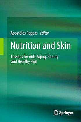 Portada del libro 9781441979667 Nutrition and Skin. Lessons for Anti-Aging, Beauty and Healthy Skin