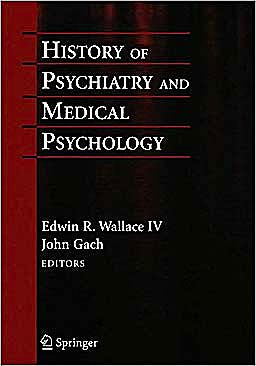 Portada del libro 9781441981295 History of Psychiatry and Medical Psychology. with an Epilogue on Psychiatry and the Mind-Body Relation