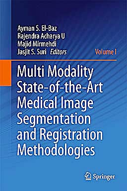 Portada del libro 9781441981943 Multi Modality State-of-the-Art Medical Image Segmentation and Registration Methodologies, Vol. 1