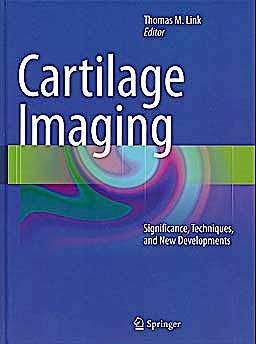 Portada del libro 9781441984371 Cartilage Imaging. Significance, Techniques, and New Developments