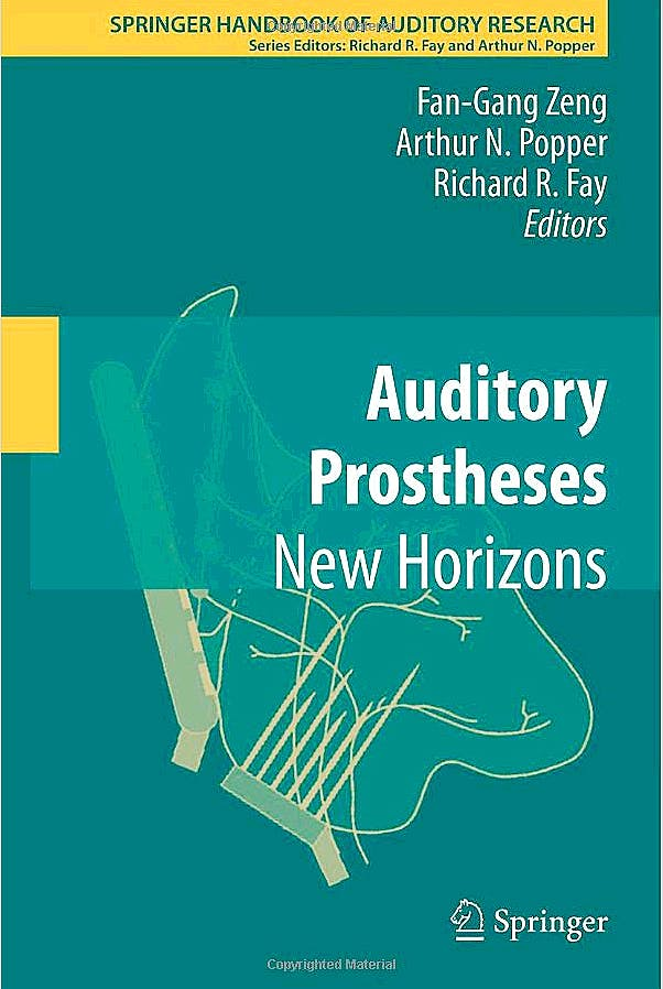 Portada del libro 9781441994332 Auditory Prostheses. New Horizons (Springer Handbook of Auditory Research, Vol. 39)
