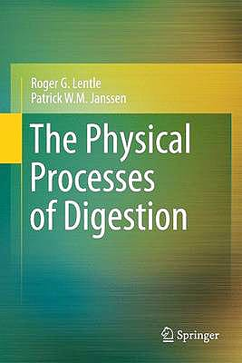 Portada del libro 9781441994486 The Physical Processes of Digestion
