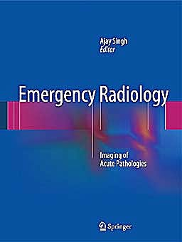 Portada del libro 9781441995919 Emergency Radiology. Imaging of Acute Pathologies