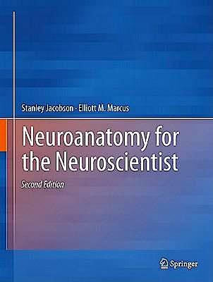 Portada del libro 9781441996527 Neuroanatomy for the Neuroscientist